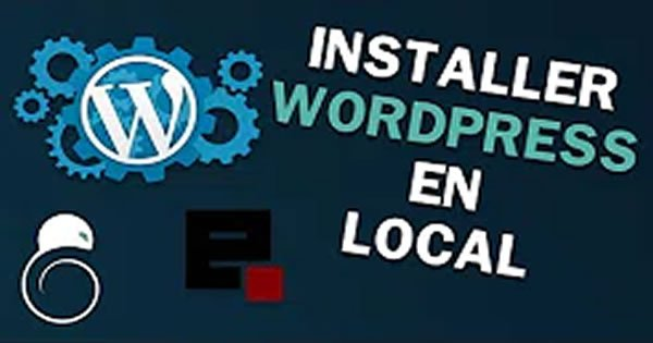 Comment installer Wordpress sur son PC avec EasyPhp en local