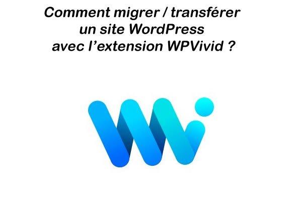 Comment migrer transferer