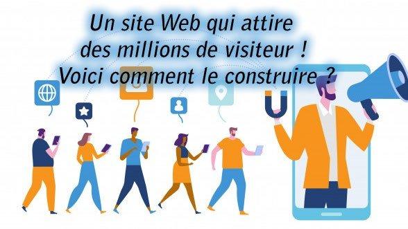 Un site Web qui attire des millions de visiteur