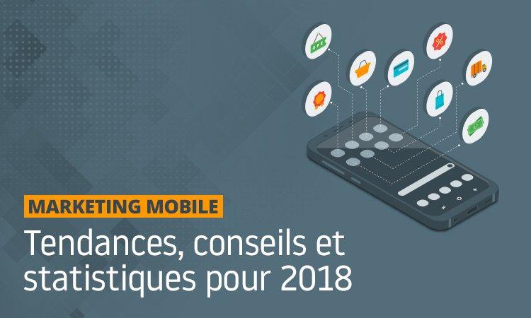 conseils avances sur les mobiles pour le marketing mobile