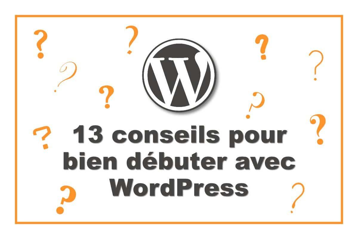 conseils pour creer des sites wordpress