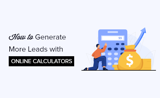 how to generate leads with online calculator og