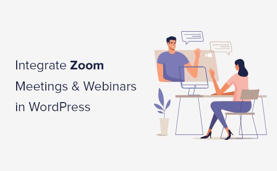 integrate zoom meetings and webinars in wordpress og