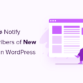 notify subscribers of new posts in WordPress og