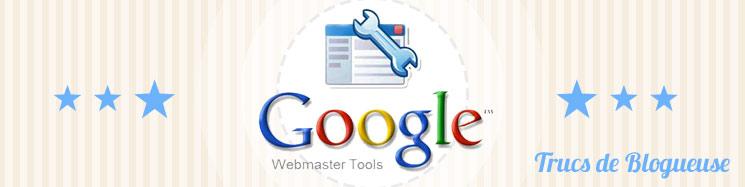 outils pour les webmasters savez vous comment ils aident