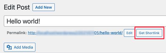 Obtenir le bouton Shortlink dans l'éditeur classique
