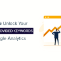 unlock not provided keywords in google analytics og